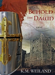 Behold the Dawn<BR> by K.M. Weiland