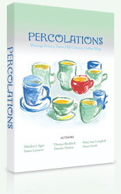Percolations by the Bulverde, Texas Fertile Material Writing Circle