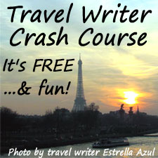 Travel Writer Crash Course