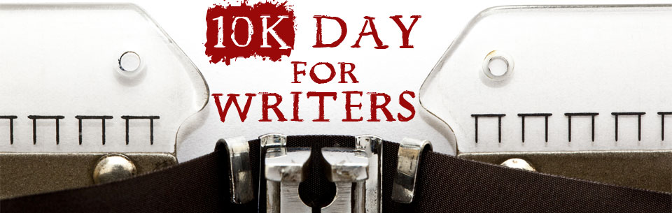 10K Day for Writers